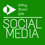 How to Get Started with Social Media (for Absolute Beginners)