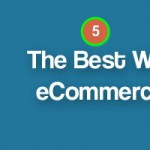 5 Best Free WordPress eCommerce Plugins of 2016