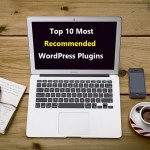 Top 10 Most Recommended WordPress Plugins
